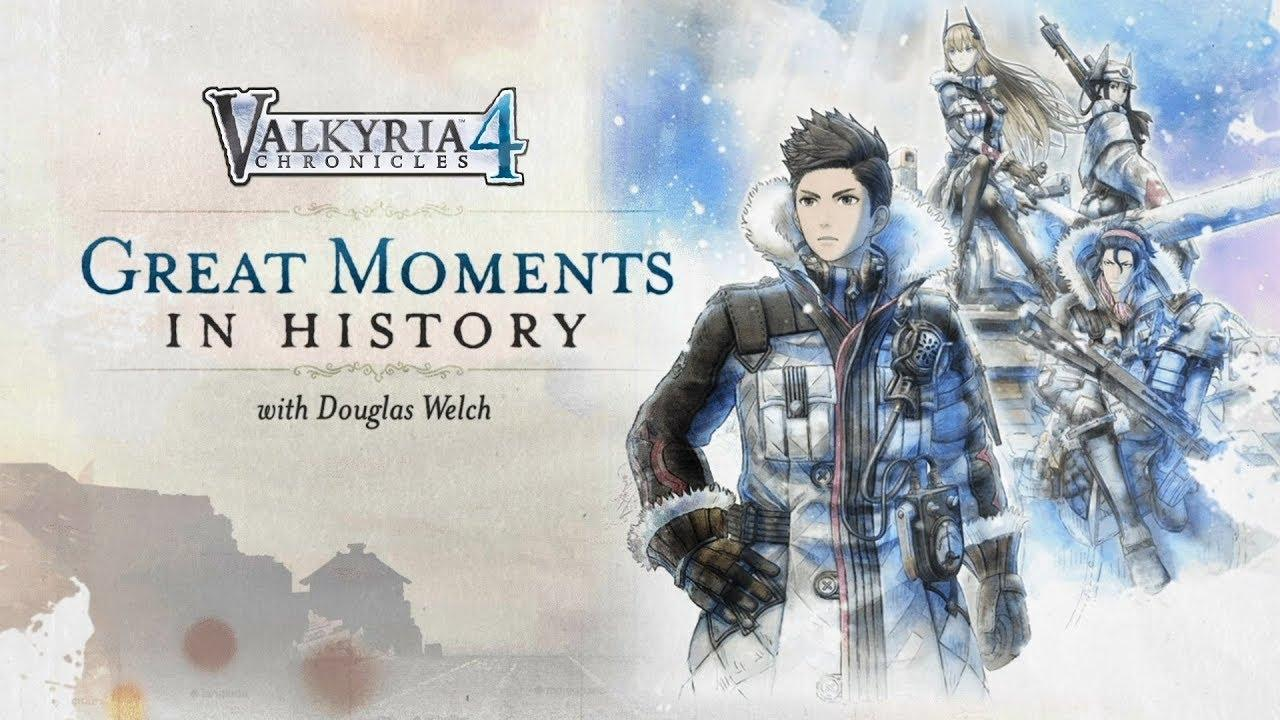 Valkyria Chronicles 4 _ Great Moments in History with Douglas Welch (USK) (BQ).jpg
