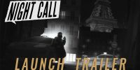 Night Call Launch Trailer